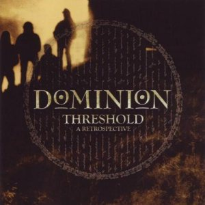 Dominion - Threshold - a Retrospective cover art