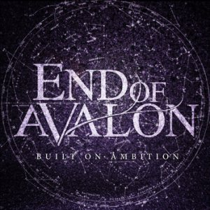 End of Avalon - Built on Ambition cover art