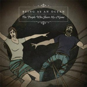 Being As An Ocean - The People Who Share My Name cover art