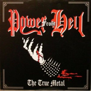 Power From Hell - The True Metal cover art