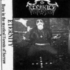Eternity - Born in the Mystical Forests of Sorrow cover art