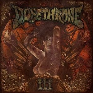 Dopethrone - III cover art