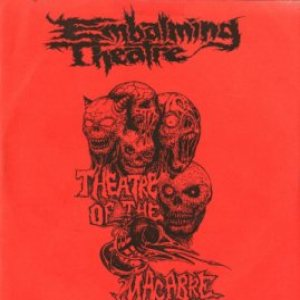 Embalming Theatre - Theatre of the Macabre cover art