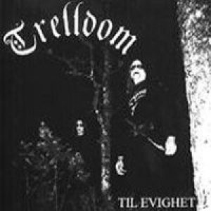 Trelldom - Til evighet cover art