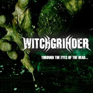 Witchgrinder - Through the Eyes of the Dead cover art