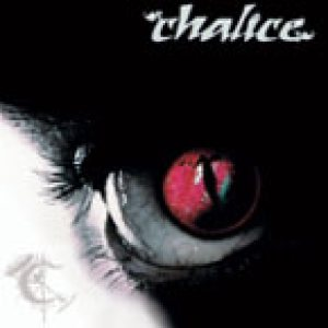 Chalice - An Illusion to the Temporary Real cover art