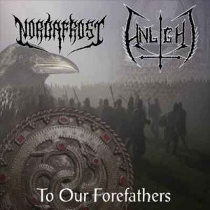 Nordafrost / Unlight - To Our Forefathers cover art