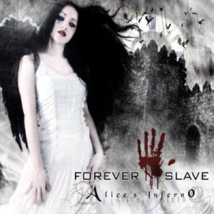Forever Slave - Alice's Inferno cover art