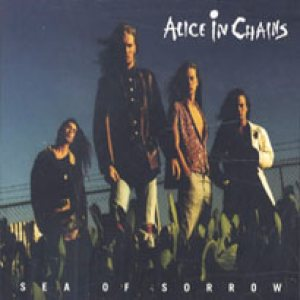 Alice In Chains - sea of sorrow cover art
