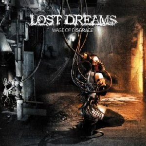 Lost Dreams - Wage of Disgrace cover art