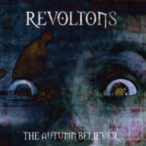 Revoltons - The Autumn Believer cover art