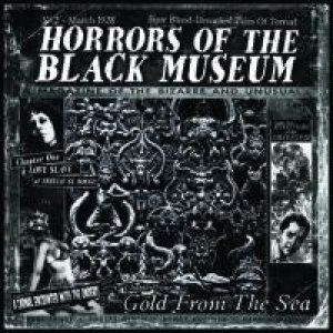 Horrors of the Black Museum - Gold from the Sea cover art