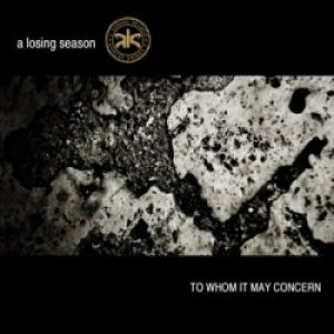 A Losing Season - To Whom It May Concern 2008 cover art