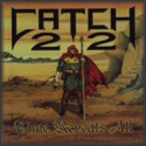 Catch 22 - Time Reveals All cover art