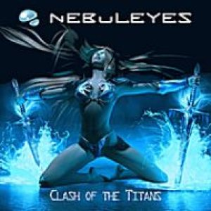 Nebuleyes - Clash of the Titans cover art