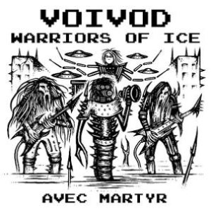 Voivod - Warriors of Ice cover art