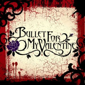 Bullet For My Valentine - Bullet for My Valentine cover art