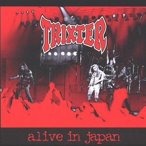 Trixter - Alive in Japan cover art