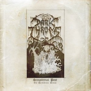 Darkthrone - Sempiternal Past: the Darkthrone Demos cover art