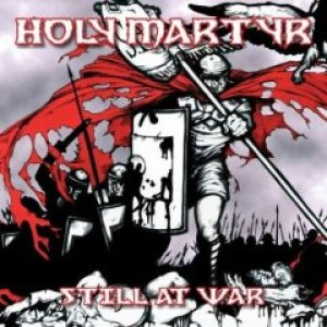 Holy Martyr - Still at War cover art