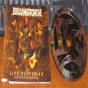 Brainstorm - Live Suffering: the Official Bootleg cover art