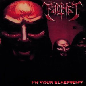Fadihat - I'm Your Blasphemy cover art