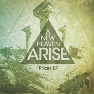 A New Heaven Arise - Pillars cover art