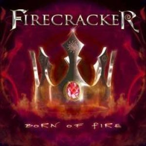 FIRECRACKER - Born of Fire cover art