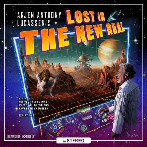 Arjen Anthony Lucassen - Lost in the New Real cover art