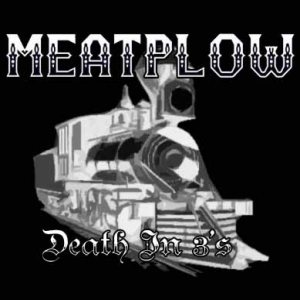 MeatPlow - Death in 3's cover art