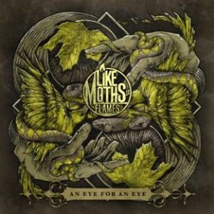 Like Moths To Flames - An Eye for an Eye cover art