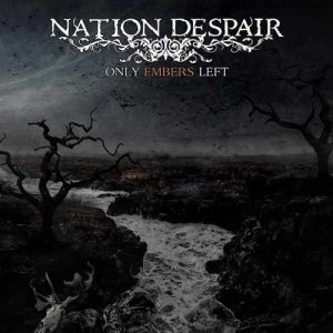 Nation Despair - Only Embers Left cover art