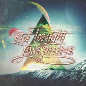 Not Tonight Josephine - A Holiday cover art