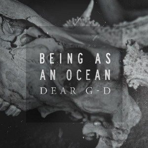 Being As An Ocean - Dear G-d cover art