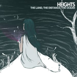 Heights - The Land, the Ocean, the Distance cover art