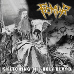 Femur - Sketching the Holy Blood cover art