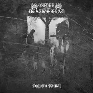 Order of the Death's Head - Pogrom Ritual cover art