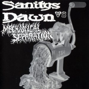 Sanitys Dawn - Sanitys Dawn / Mechanical Separation cover art