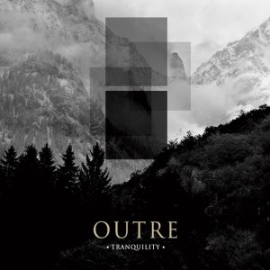 Outre - Tranquility cover art