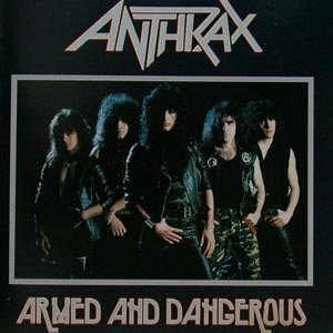 Anthrax - Armed and Dangerous cover art