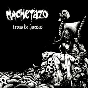 Machetazo - Trono de huesos cover art