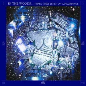 In The Woods - Three Times Seven on a Pilgrimage cover art