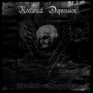Nocturnal Depression - The Cult of Negation cover art