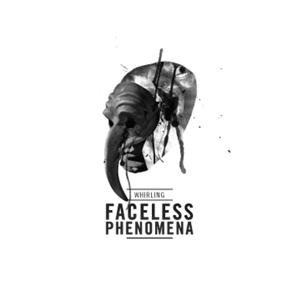 Whirling - Faceless Phenomena cover art
