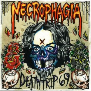 Necrophagia - Deathtrip 69 cover art