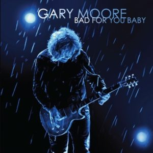 Gary Moore - Bad for You Baby cover art