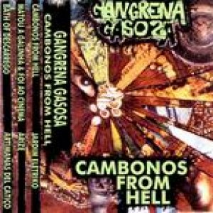 Gangrena Gasosa - Cambonos From Hell cover art