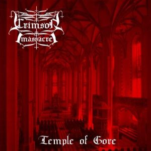 Crimson Massacre - Temple of Gore cover art