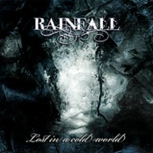 Rainfall - Lost in a Cold World cover art