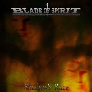 Blade of Spirit - Shadow's Race cover art